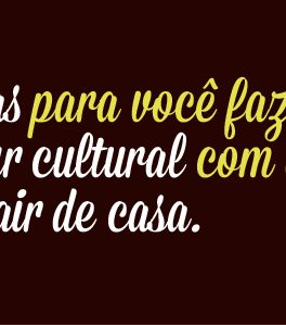 21 dicas de cultura