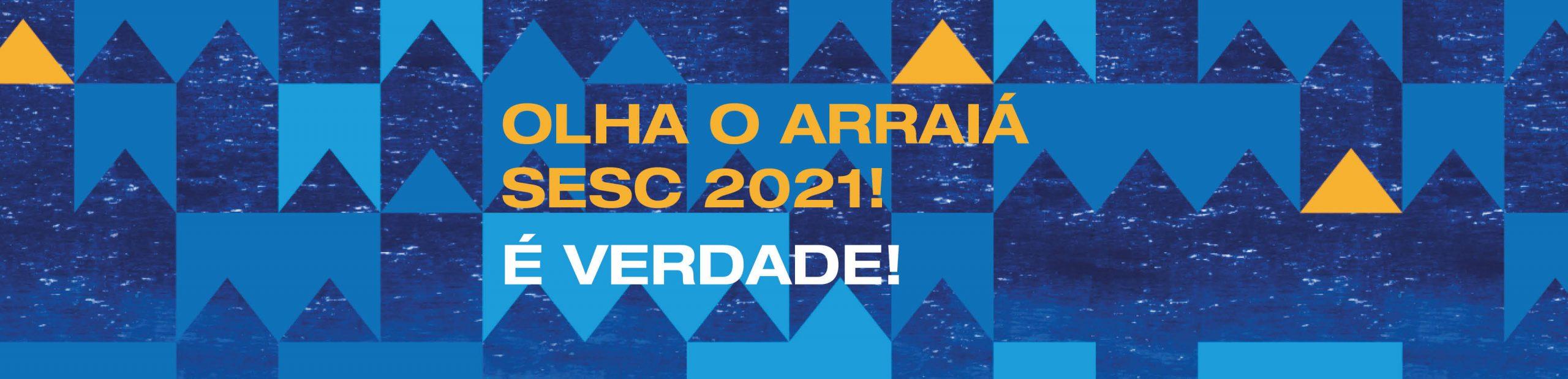 Arraiá Sesc 2021