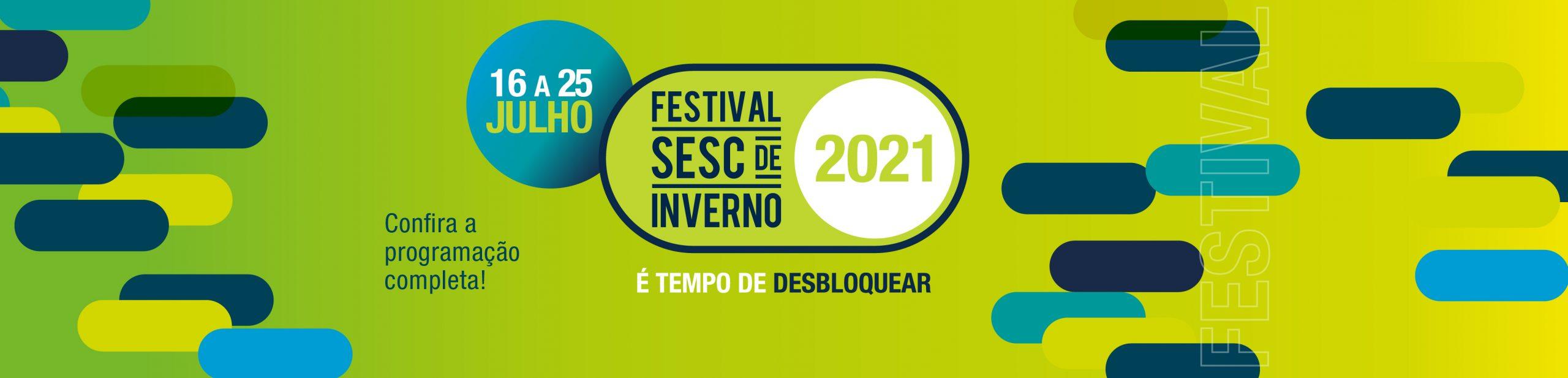 Festival de Inverno 2021 - confira a programação
