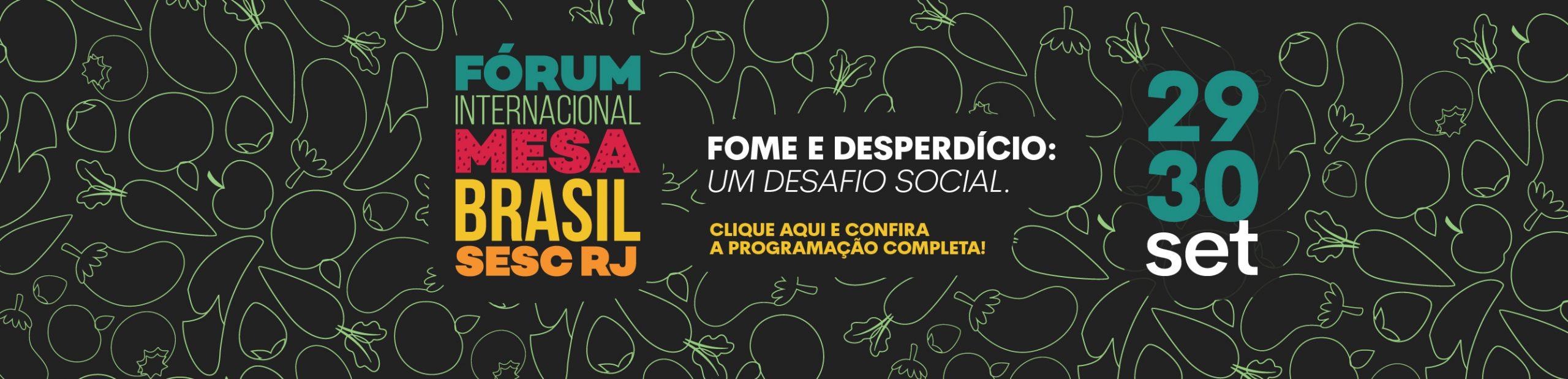 Fórum Internacional do Mesa Brasil