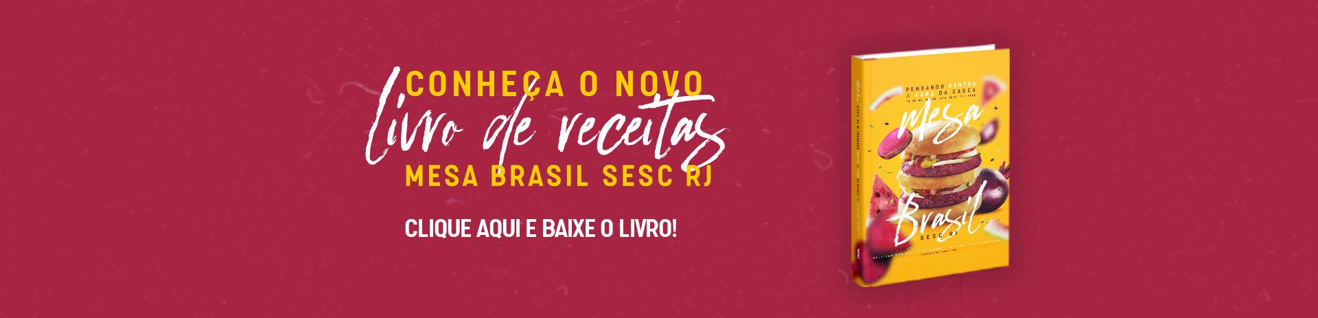 Livro de receitas do Mesa Brasil Sesc RJ edição 2021